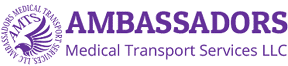 Ambassadors Medical Transport Services | Transportation Request Form | Ambassadors Medical Transport Services